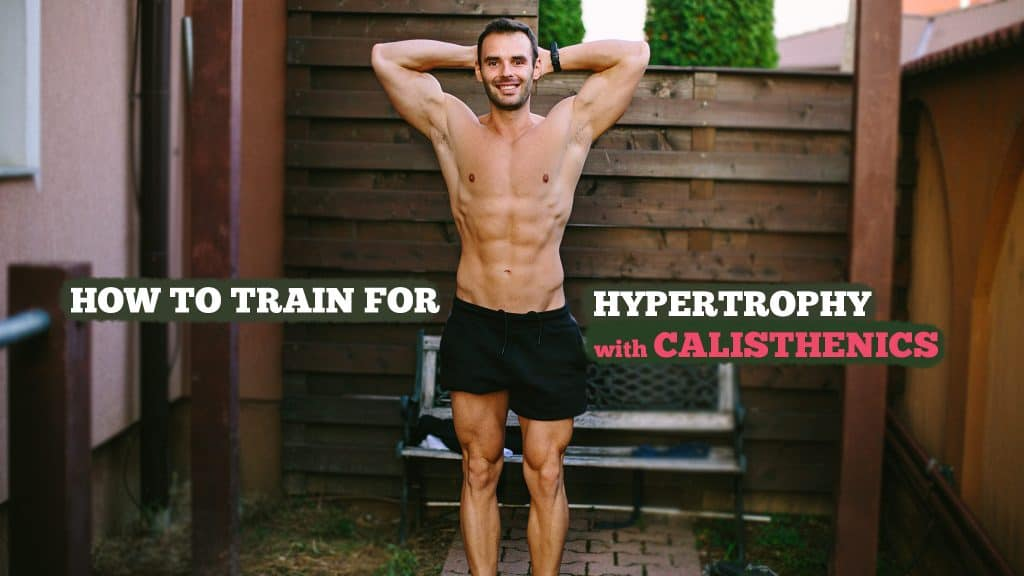 Grow Muscles with Calisthenics
